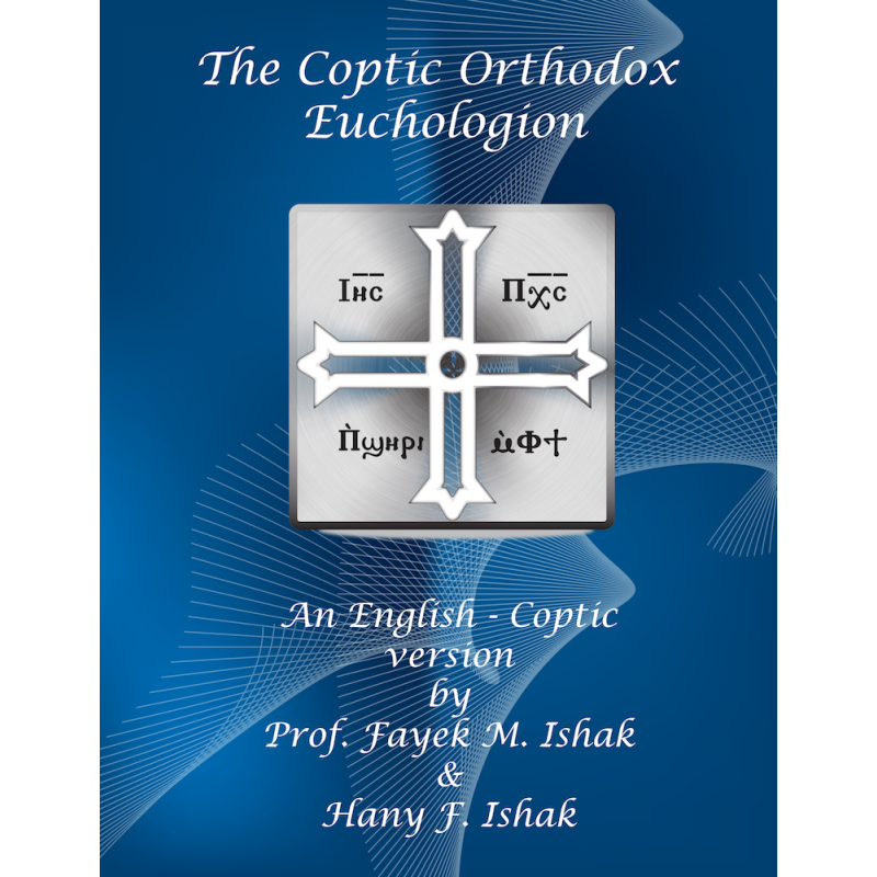An English - Coptic version by Prof. Fayek M. Ishak & Hany F. Ishak